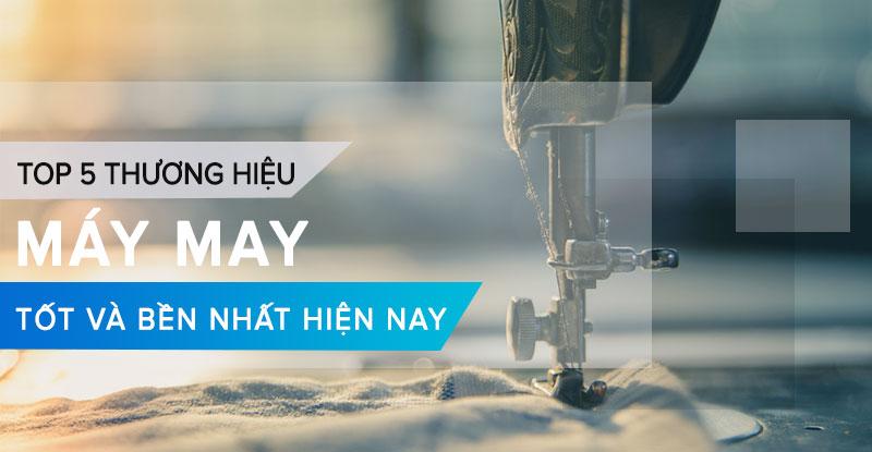 Top-5-May-May-Tot-Nhat-Hien-Nay