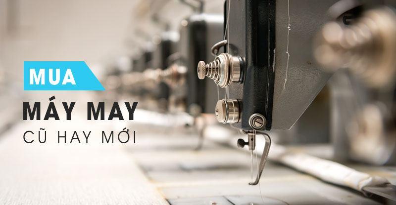Mua-May-May-Cu-Hay-Moi