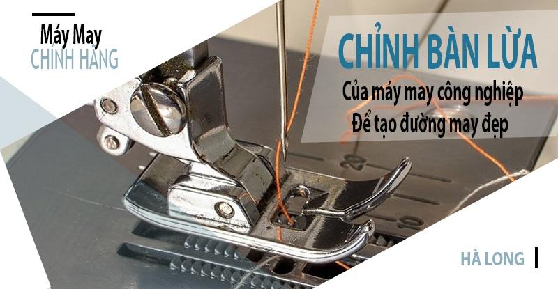 cach-chinh-ban-lua-cua-may-may-cong-nghiep-de-tao-duong-may-dep
