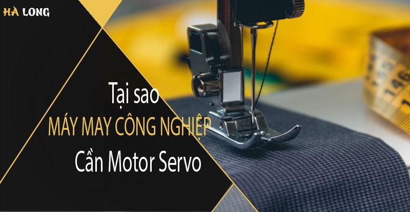 tai-sao-may-may-cong-nghiep-can-motor-servo-ho-tro